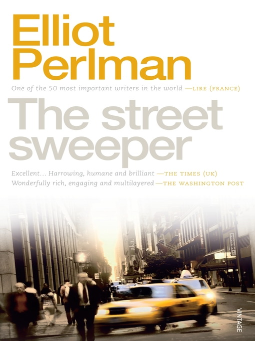 Title details for The Street Sweeper by Elliot Perlman - Available