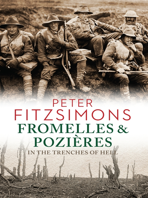 Title details for Fromelles and Pozières by Peter FitzSimons - Available