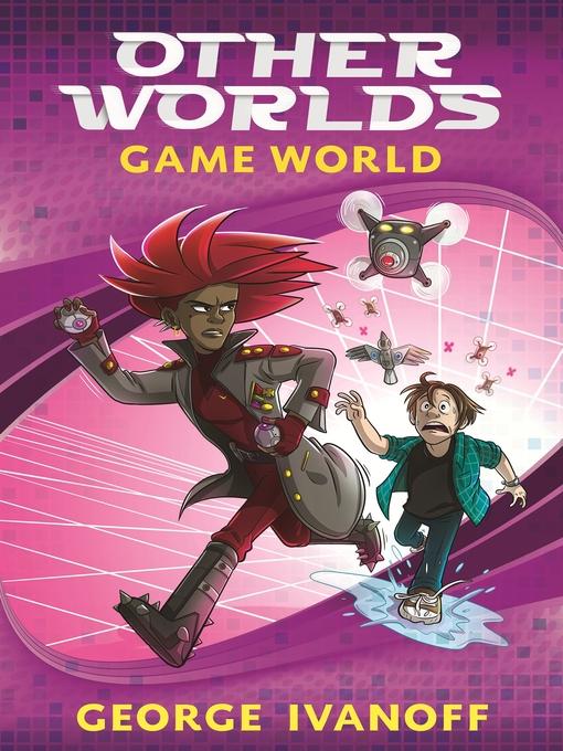 Game World Otherworlds Series, Book 3