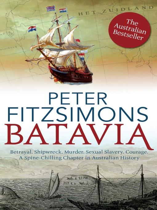 Title details for Batavia by Peter FitzSimons - Wait list