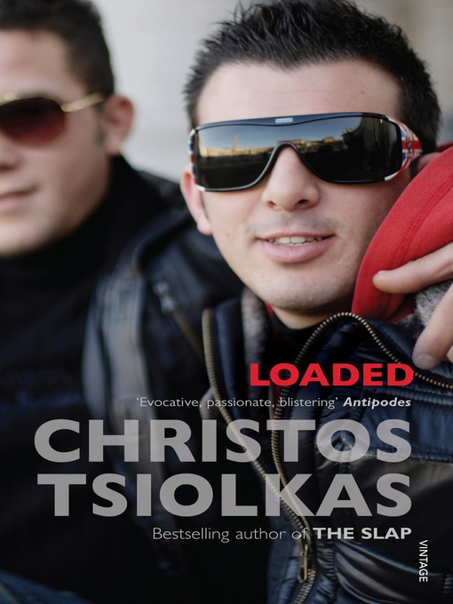 Title details for Loaded by Christos Tsiolkas - Available