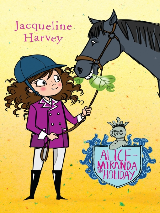 Title details for Alice-Miranda On Holiday by Jacqueline Harvey - Available