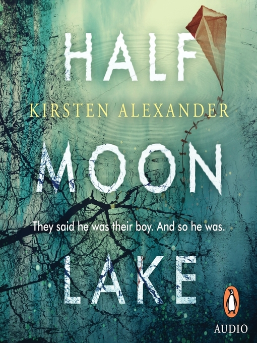 Title details for Half Moon Lake by Kirsten Alexander - Wait list