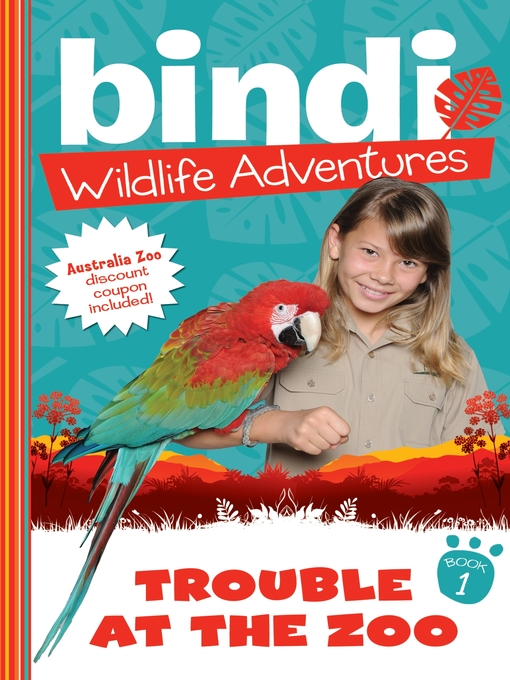 Title details for Trouble at the Zoo by Bindi Irwin - Available