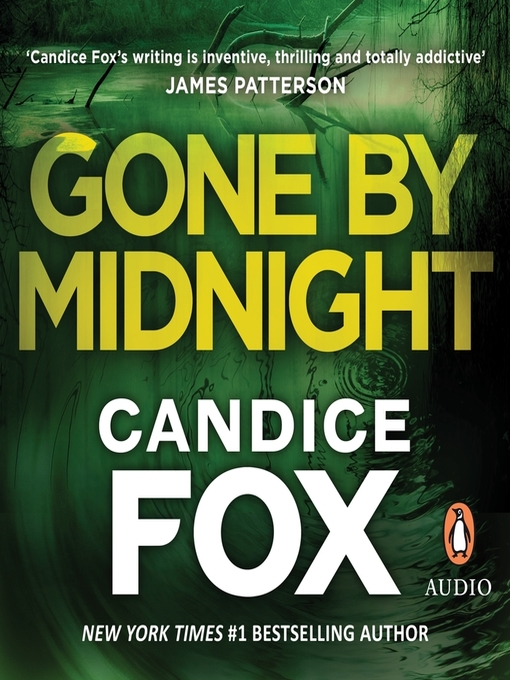 Title details for Gone by Midnight by Candice Fox - Wait list