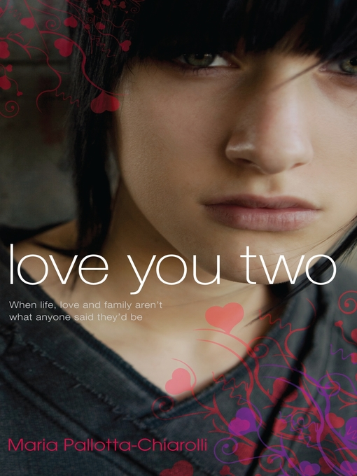 Title details for Love You Two by Maria Pallotta-Chiarolli - Available