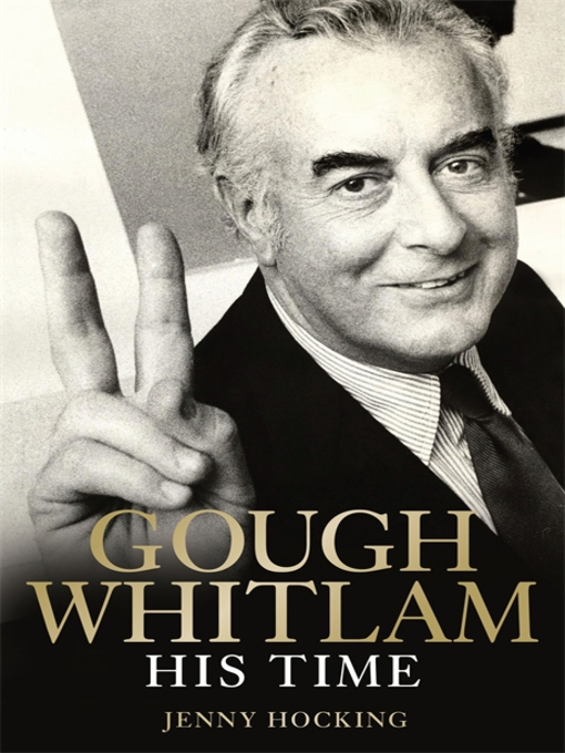 Title details for Gough Whitlam by Jenny Hocking - Available
