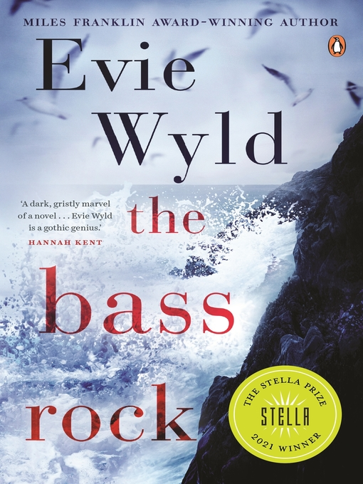 Title details for The Bass Rock by Evie Wyld - Available