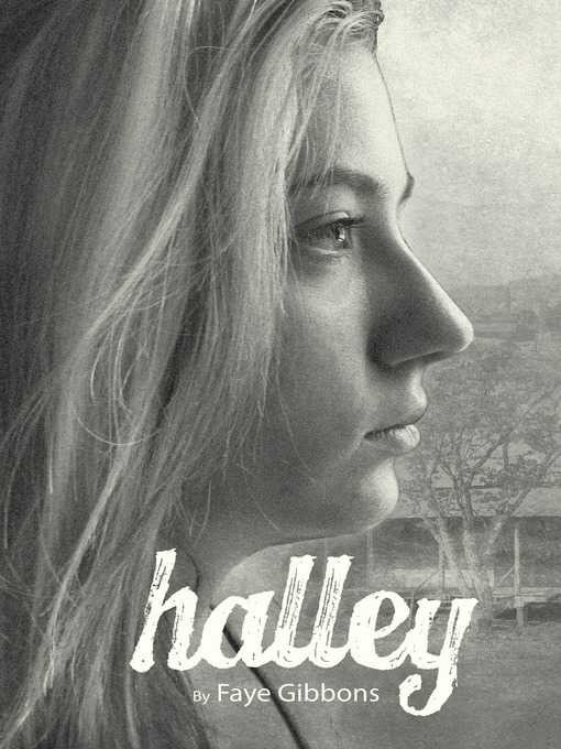 Title details for Halley by Faye Gibbons - Available