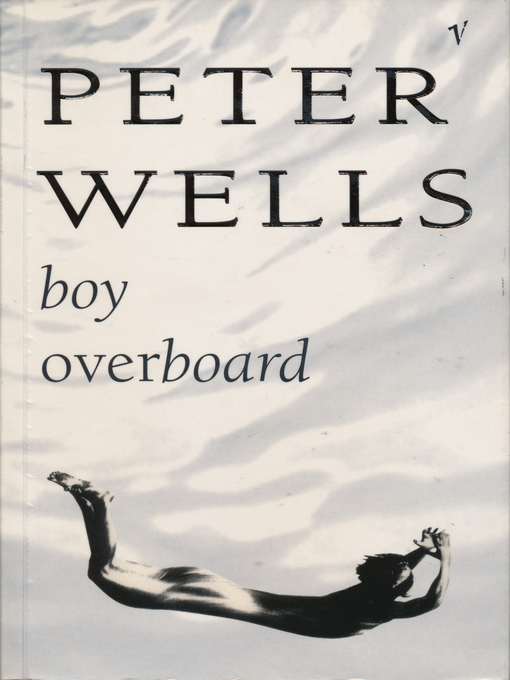Title details for Boy Overboard by Peter Wells - Wait list