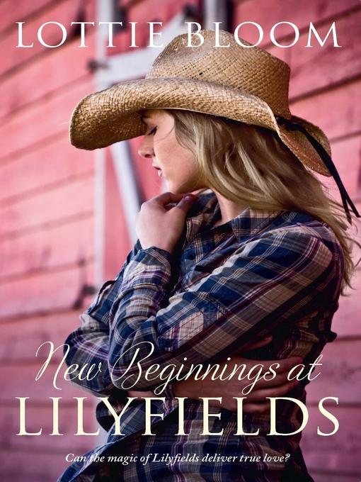 Title details for New Beginnings at Lilyfields by Lottie Bloom - Wait list