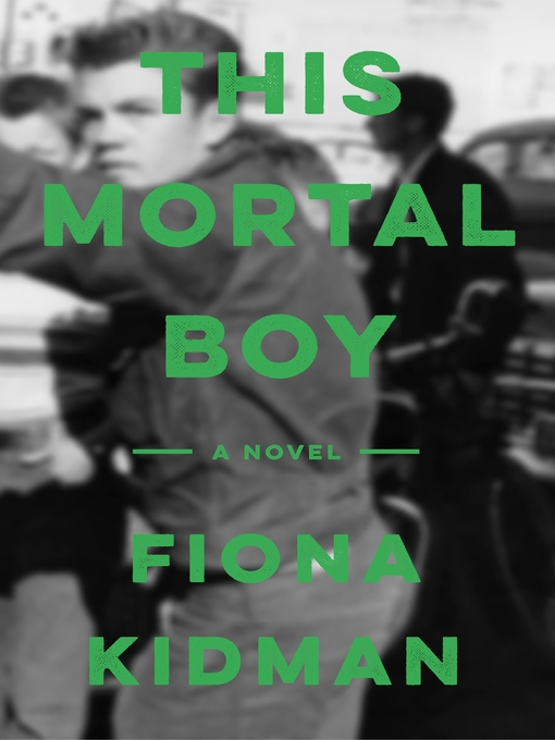 Title details for This Mortal Boy by Fiona Kidman - Available