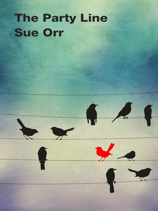 Title details for The Party Line by Sue Orr - Wait list