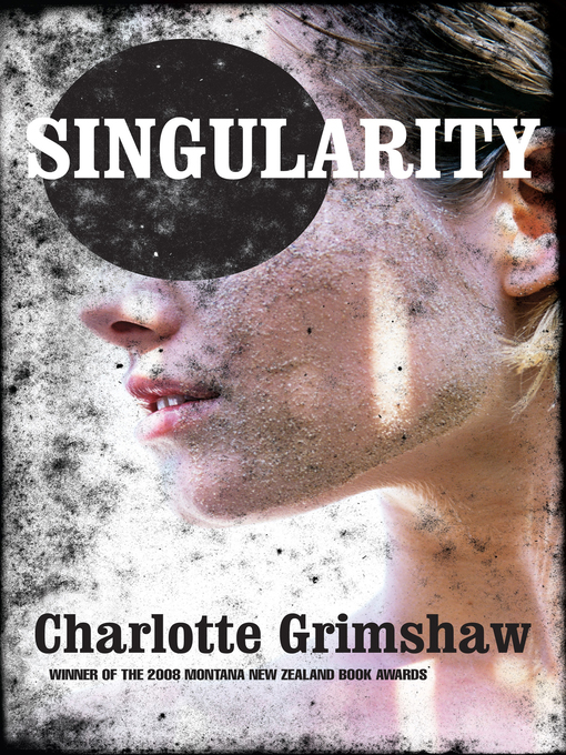 Title details for Singularity by Charlotte Grimshaw - Wait list