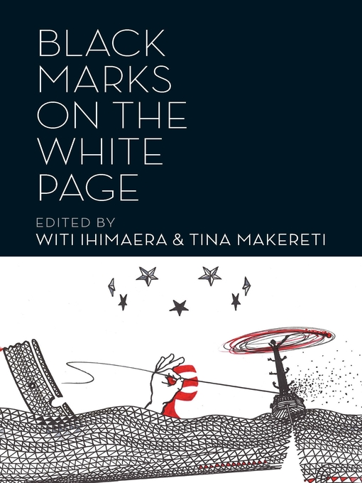 Title details for Black Marks on the White Page by Witi Ihimaera - Wait list