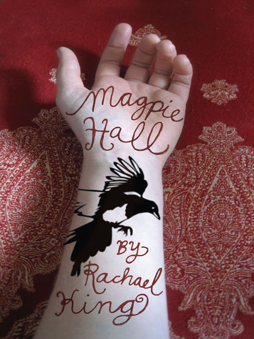 Title details for Magpie Hall by Rachael King - Available