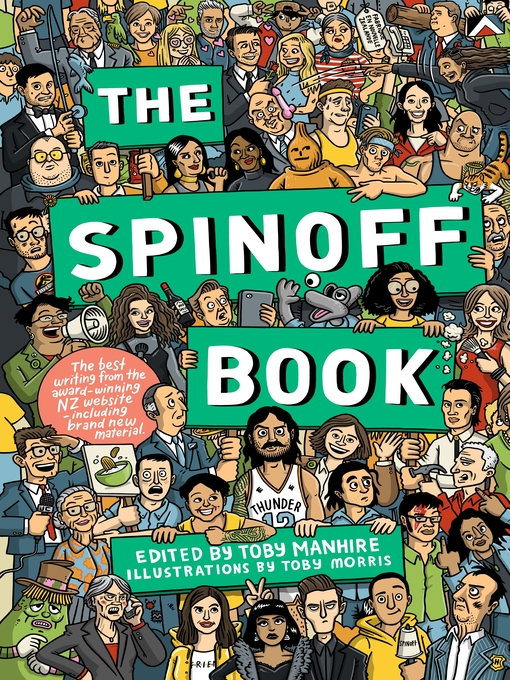 Title details for The Spinoff Book by Toby Manhire - Available