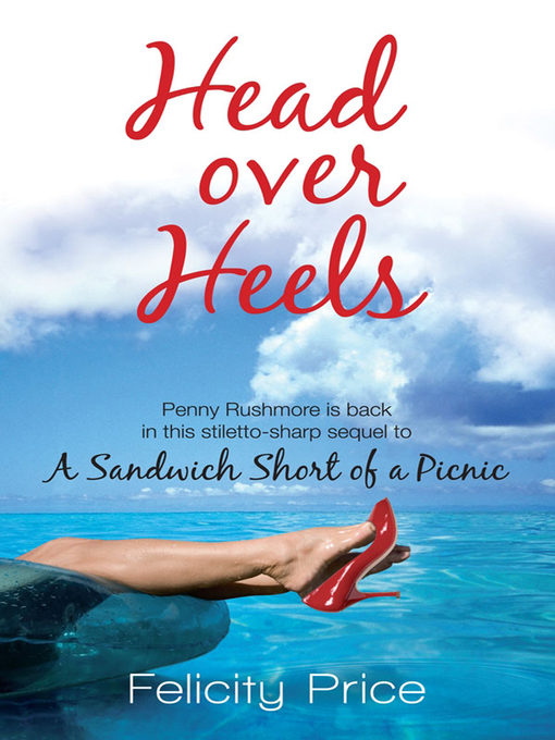Title details for Head Over Heels by Felicity Price - Wait list