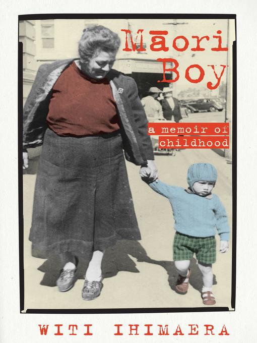 Title details for Maori Boy by Witi Ihimaera - Wait list