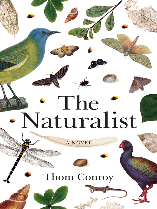 Title details for The Naturalist by Thom Conroy - Wait list