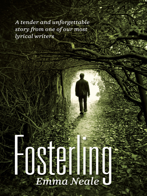 Title details for Fosterling by Emma Neale - Available
