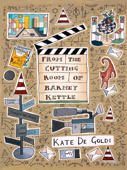 Title details for From the Cutting Room of Barney Kettle by Kate de Goldi - Available