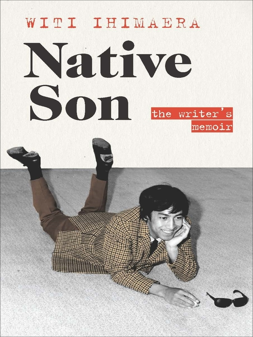 Title details for Native Son by Witi Ihimaera - Available
