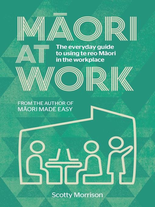 Title details for Maori at Work by Scotty Morrison - Wait list