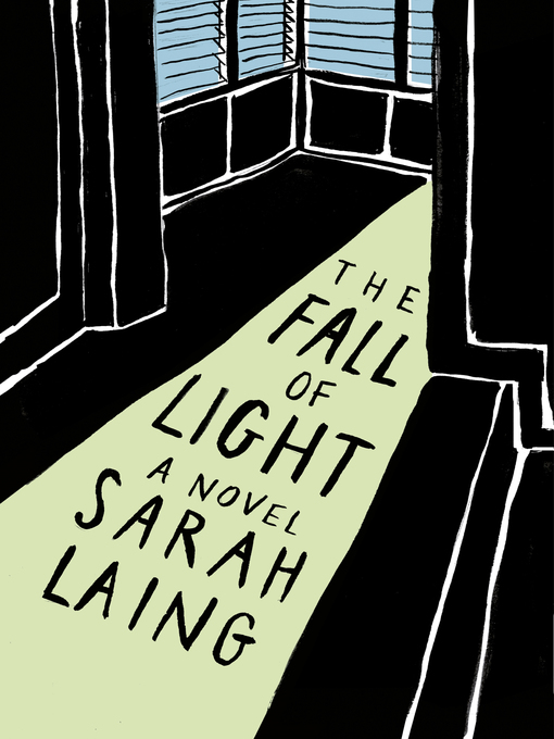 Title details for The Fall of Light by Sarah Laing - Available