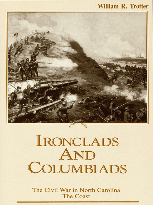 Title details for Ironclads and Columbiads by William R. Trotter - Wait list