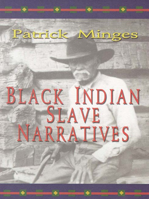 Title details for Black Indian Slave Narrative by Patrick Minges - Available