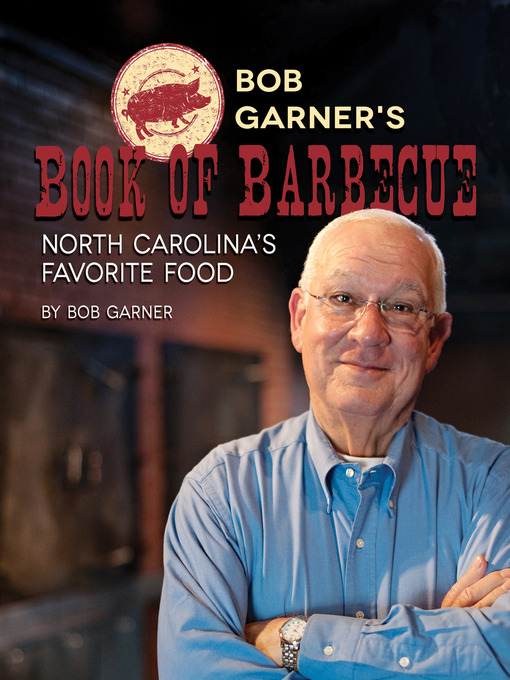 Title details for Bob Garner's Book of Barbecue by Bob Garner - Available