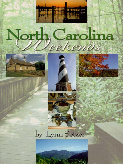 Title details for North Carolina Weekends by Lynn Setzer - Available