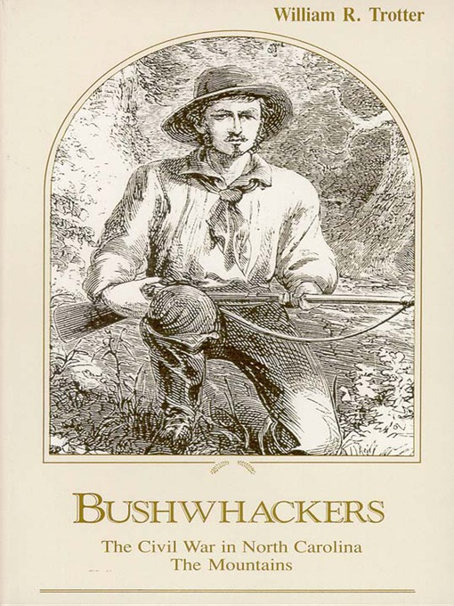 Title details for Bushwhackers by William R. Trotter - Available