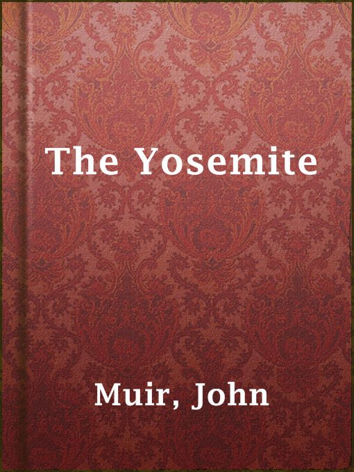 Title details for The Yosemite by John Muir - Available