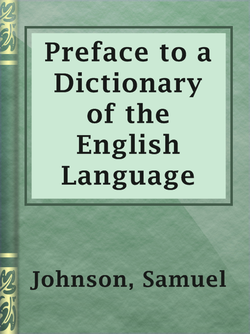 Title details for Preface to a Dictionary of the English Language by Samuel Johnson - Available