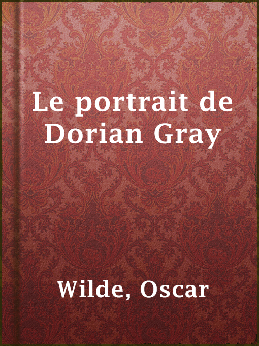 Title details for Le portrait de Dorian Gray by Oscar Wilde - Available