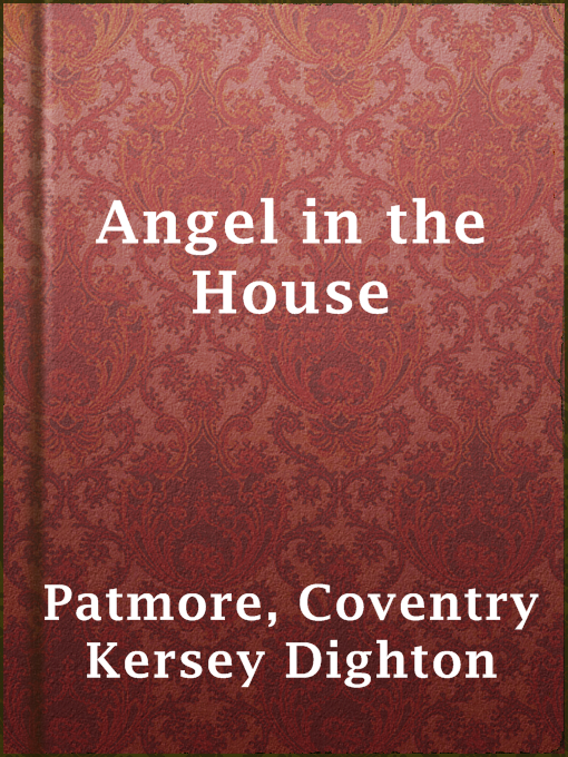 the toys by coventry patmore essay Coventry kersey dighton patmore poet, critic, essayist a convert to catholicism, his faith played a large role in much of his poetry.