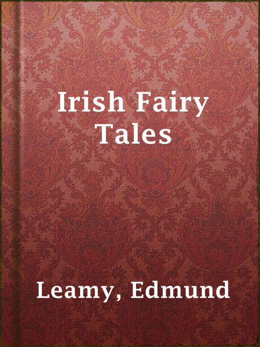 Title details for Irish Fairy Tales by Edmund Leamy - Available
