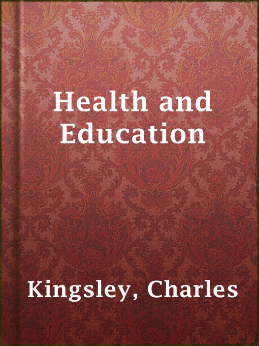 Title details for Health and Education by Charles Kingsley - Available