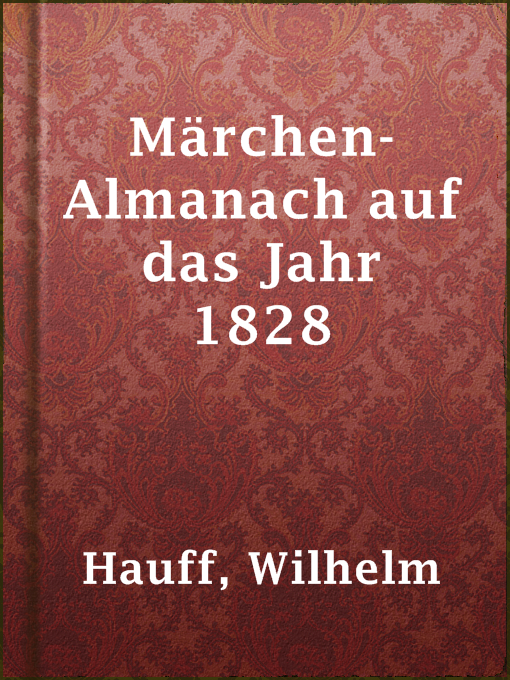 Title details for Märchen-Almanach auf das Jahr 1828 by Wilhelm Hauff - Available