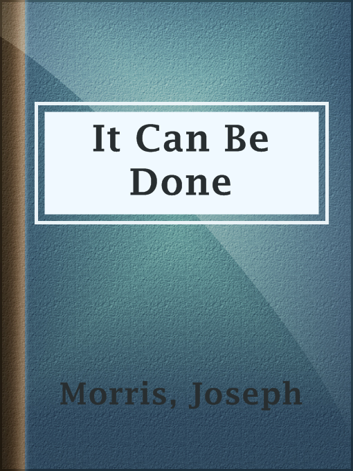 Title details for It Can Be Done by Joseph Morris - Available