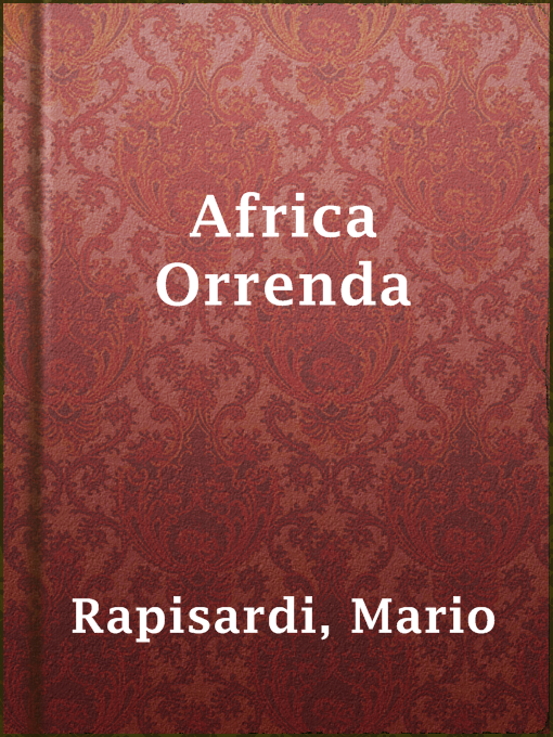 Title details for Africa Orrenda by Mario Rapisardi - Available