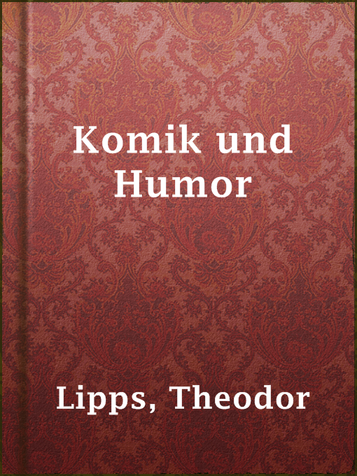 Title details for Komik und Humor by Theodor Lipps - Available