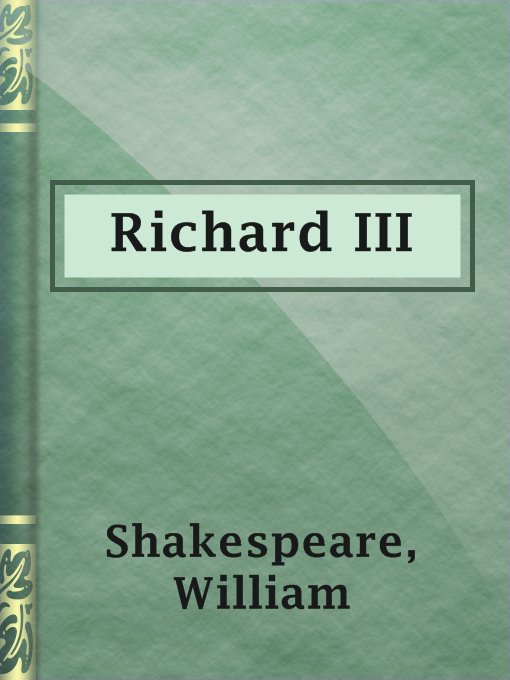 Title details for Richard III by William Shakespeare - Available
