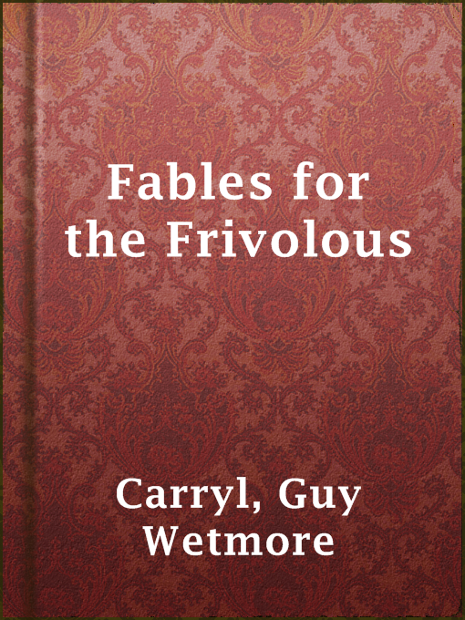 Fables for the Frivolous