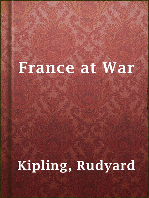 Title details for France at War by Rudyard Kipling - Available
