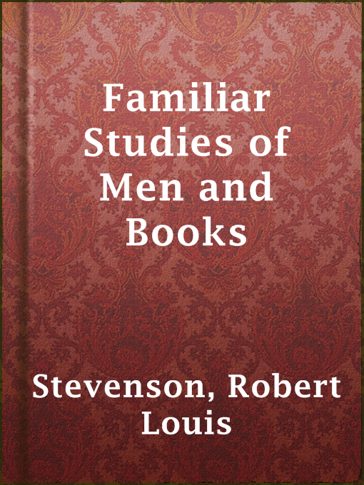 Title details for Familiar Studies of Men and Books by Robert Louis Stevenson - Available