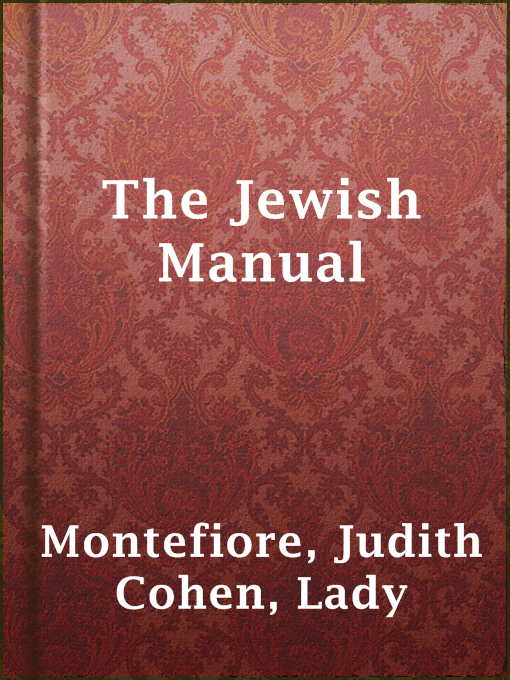 Title details for The Jewish Manual by Lady Judith Cohen Montefiore - Available