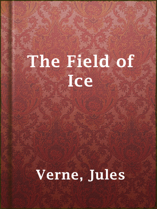 Title details for The Field of Ice by Jules Verne - Wait list